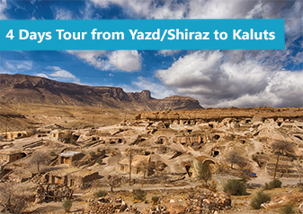 4 Days (3 Nights) Tour from Yazd or Shiraz to The Desert